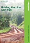 Holding the Line with FSC - Exec Summary (Greenpeace UK)