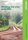 Holding the Line with FSC - Full Report (Greenpeace UK)