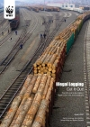 Illegal Logging - Cut it out (WWF UK)